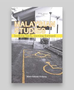 Malaysian Studies Looking Back Moving Forward