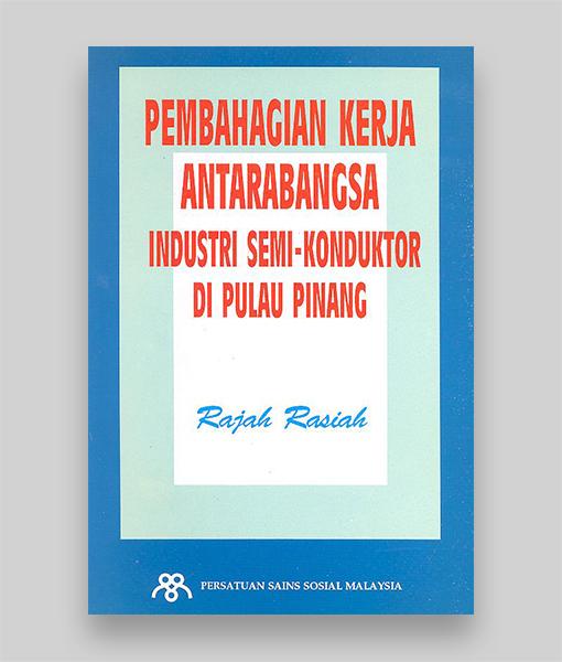 Pembahagian Kerja Antarabangsa Industri Semi-Konduktor di Pulau Pinang