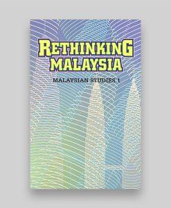 Rethinking Malaysia Studies - Malaysian Studies 1